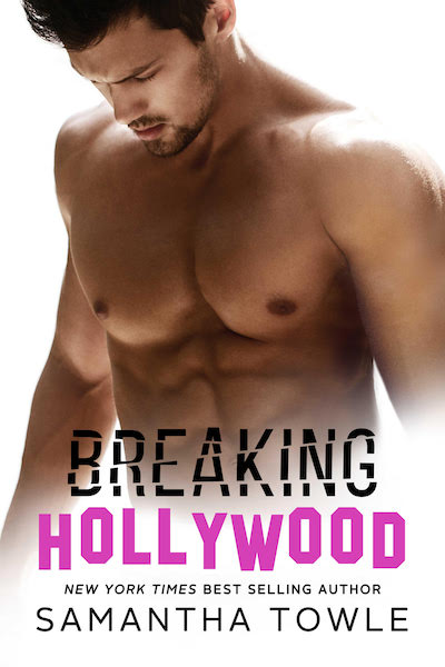 Cover Reveal ♥ Breaking Hollywood by Samantha Towle