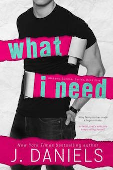 Review ♥ What I Need by J. Daniels
