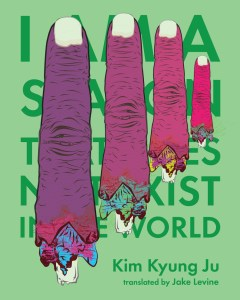 I Am a Season that Does Not Exist in the World-Kim Kyung Ju