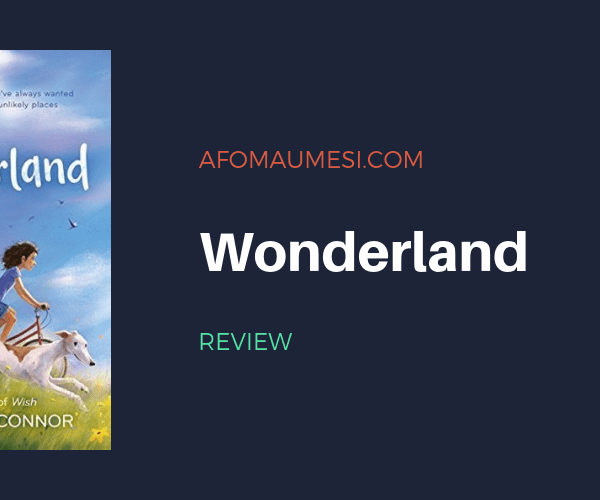 REVIEW| WONDERLAND