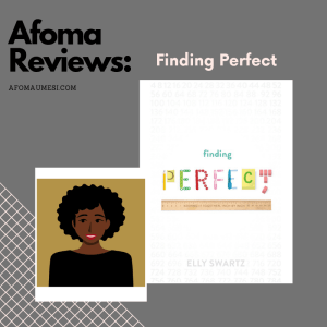 finding perfect elly swartz review graphic