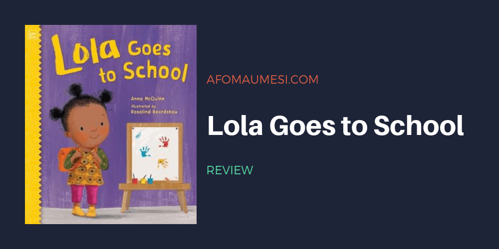 lola goes to school picture book