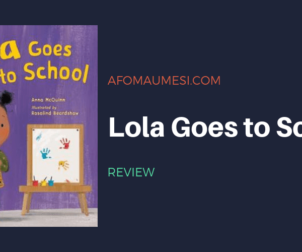 PICTURE BOOK FRIDAY: LOLA GOES TO SCHOOL