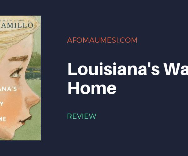 Bite-Sized Review: LOUISIANA'S WAY HOME