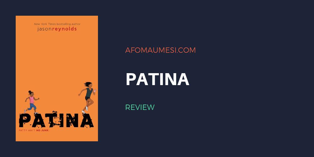 patina jason reynolds review
