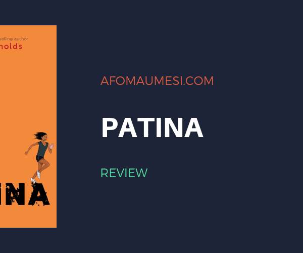 patina jason reynolds review