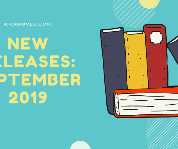 September 2019 Book Releases: 15 Books to Read This Month