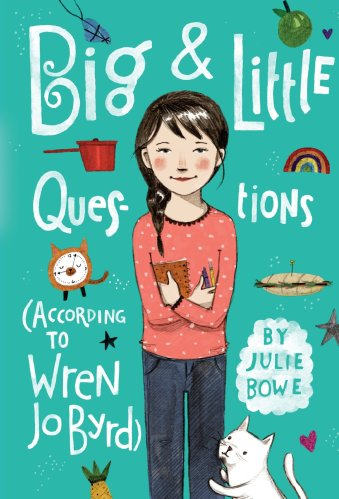 Big & Little Questions (According to Wren Jo Byrd) - Middle-Grade Books About Divorce and Blended Families