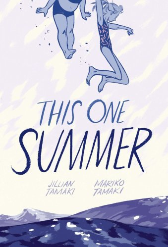 This One Summer -The Best Books for Teens (Ages 15 and Up)