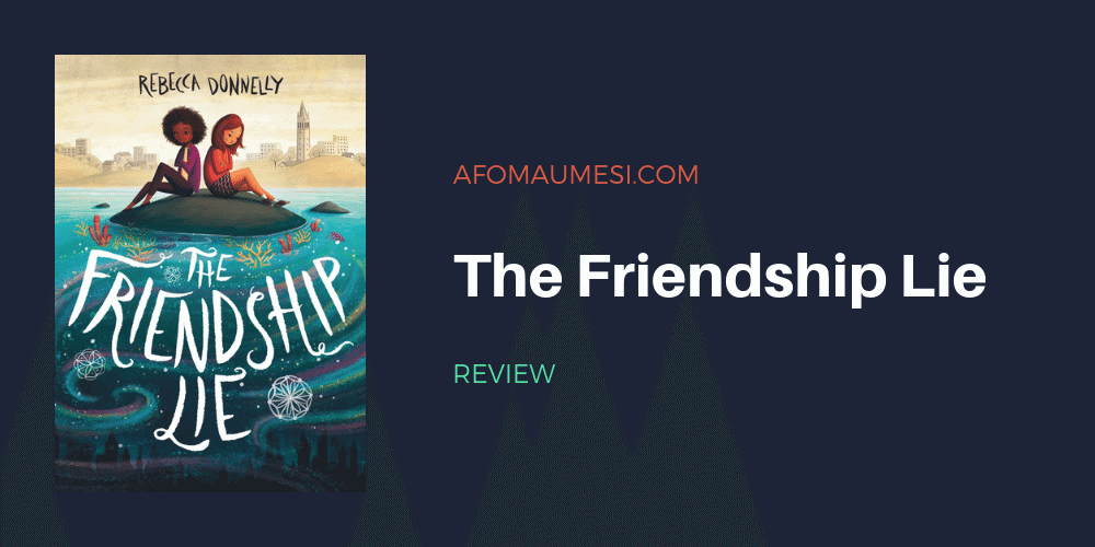 the friendship lie rebecca donnelly review