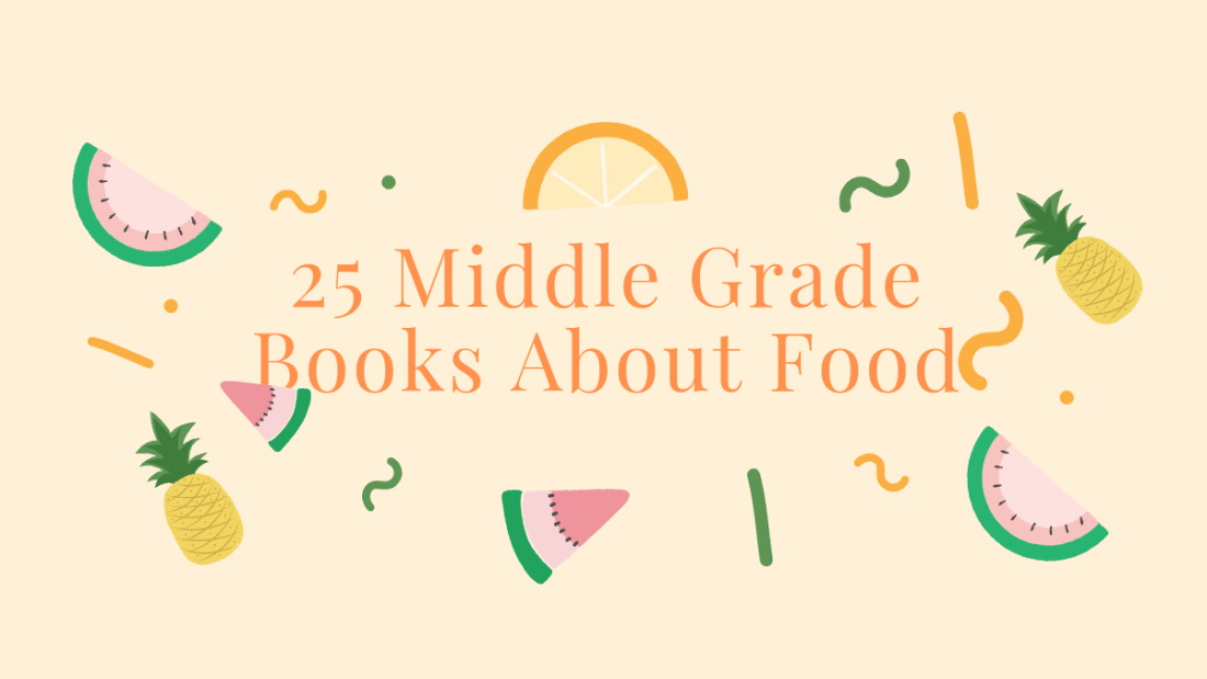 best middle-grade books about food