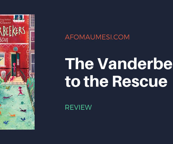 Bite-Sized Review: The Vanderbeekers to the Rescue