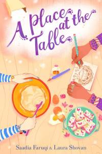 a place at the table - saadia faruqi & laura shovan
