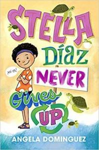 best middle-grade books to read in 2020 - stella diaz never gives up