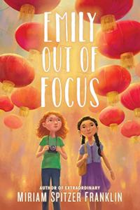 best middle-grade books about friendships - emily out of focus