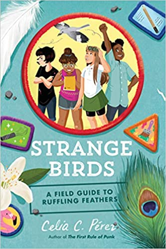 Best Middle-Grade Books with Strong Female Protagonists - strange birds - celia perez