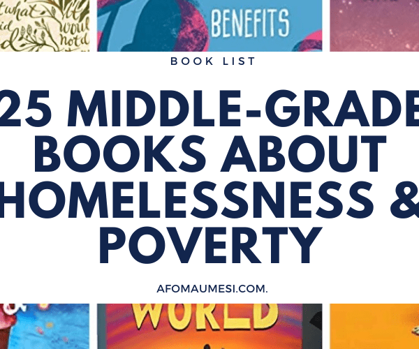 25 Best Middle-Grade Books About Homelessness and Poverty
