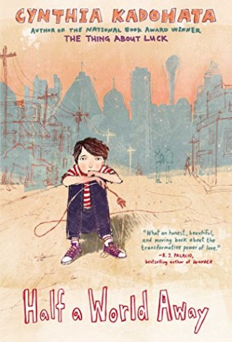 Half a World Away - Middle-Grade Books About Adoption and Foster Care