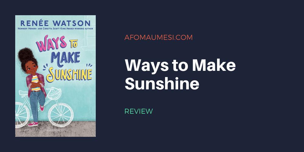 ways to make sunshine review