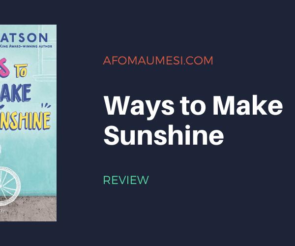 Review | Ways to Make Sunshine (Ryan Hart Series #1)