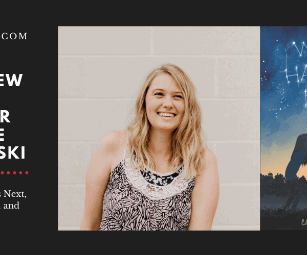 Author Claire Swinarski on What Happens Next, Chasing Dreams, and Sisterhood