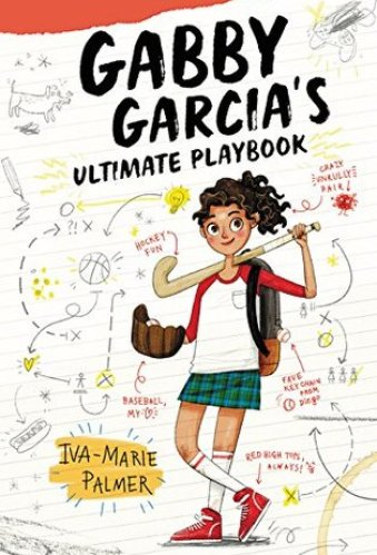 Gabby Garcia's Ultimate Playbook - best latino middle-grade books