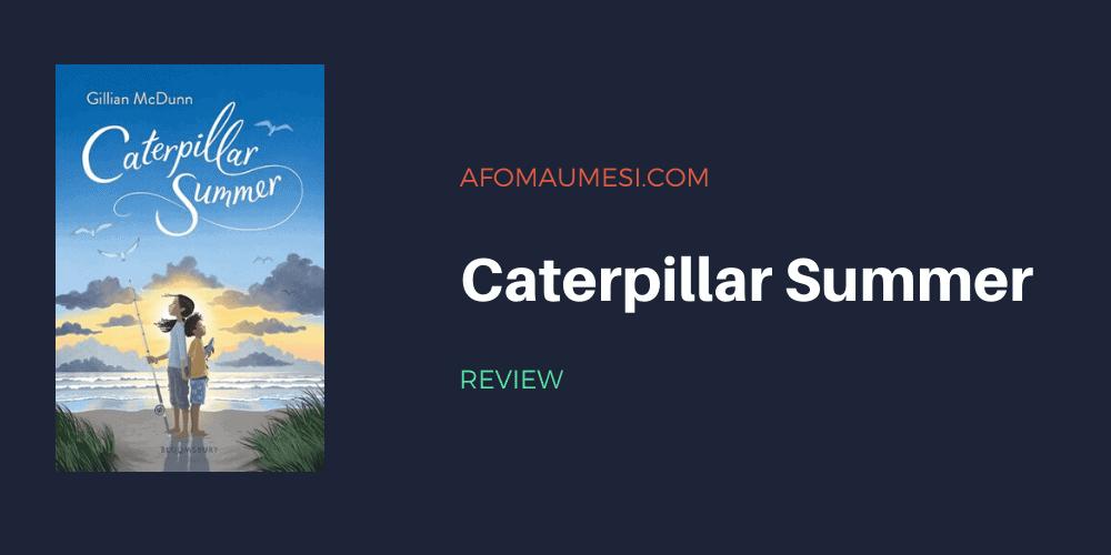 caterpillar summer - book review