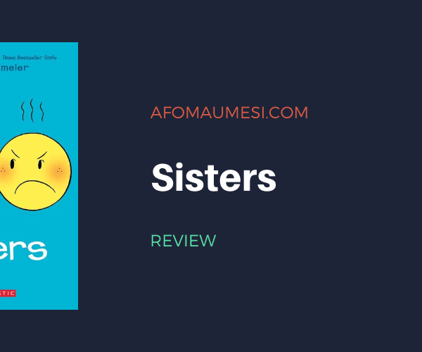 Graphic Novel Review | Sisters