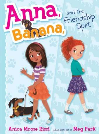 Anna Banana and the Friendship Split- best chapter books for 3rd graders