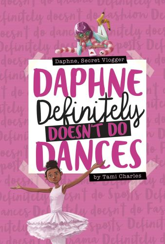 Daphne Definitely Doesn't Do Dances - best chapter books about dance