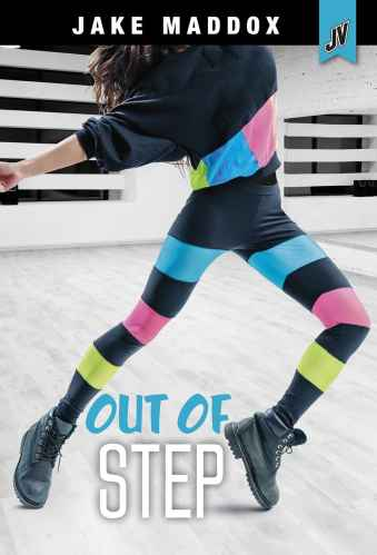 Out of Step (Jake Maddox JV Girls) - best middle-grade books about dance