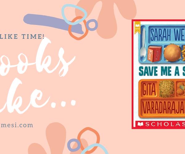 6 Books Like… Save Me a Seat