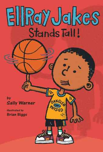 EllRay Jakes Stands Tall - chapter books for second graders