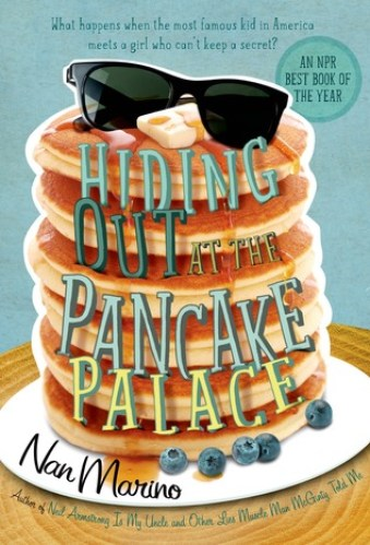 best middle-grade books about music and musical theater - hiding out at the pancake palace by nan marino