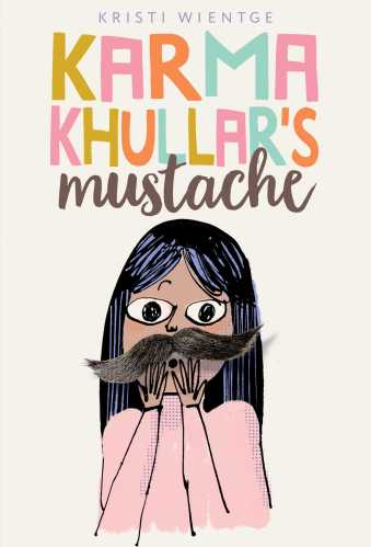 Karma Khullar's Mustache - Best Middle-Grade Books About Body Image and Body Positivity