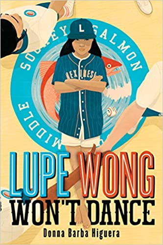 Lupe Wong Won't Dance - best latino middle-grade books