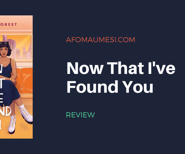 Review | Now That I've Found You