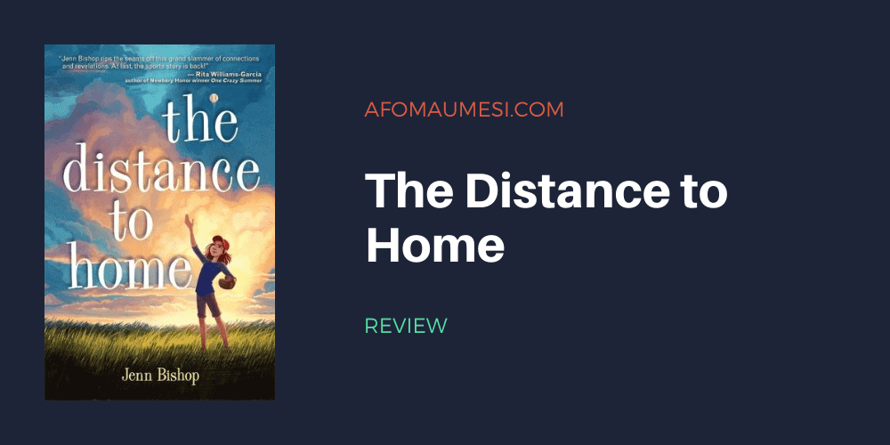 the distance to home - jenn bishop - review