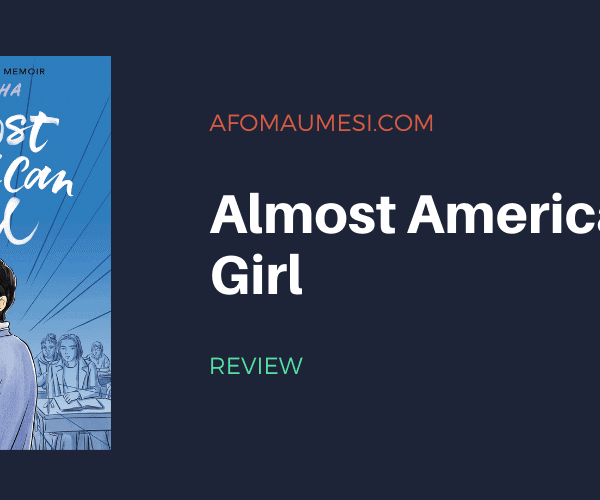 Review | Almost American Girl
