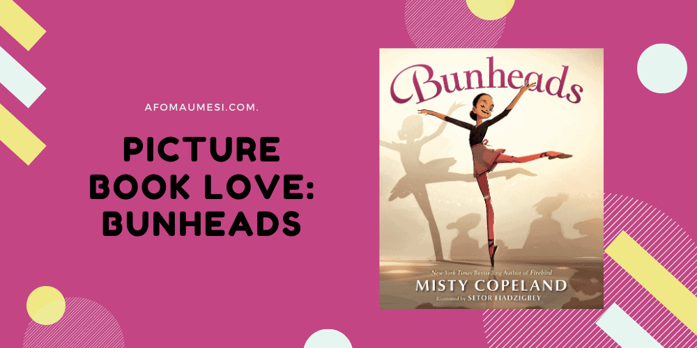 bunheads - picture book review