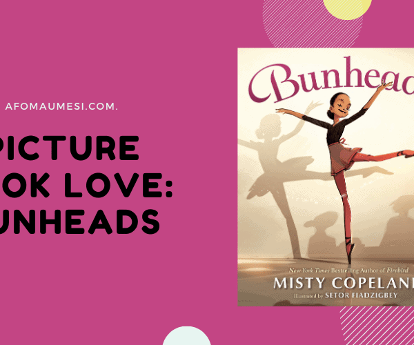 Picture Book Love: Bunheads by Misty Copeland