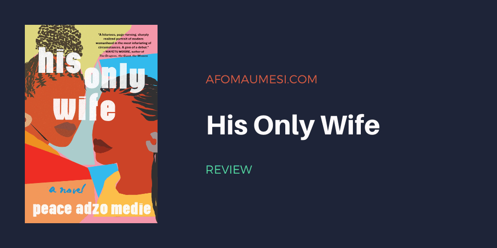 his only wife - book review