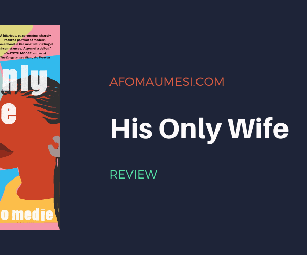 Review | His Only Wife