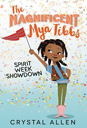 The Magnificent Mya Tibbs- Chapter Books for Fourth Graders