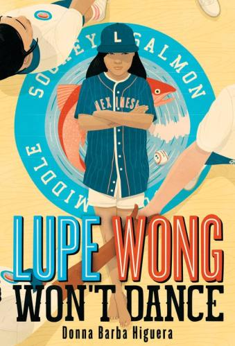 Lupe Wong Won't Dance -  middle-grade books with neurodivergent characters