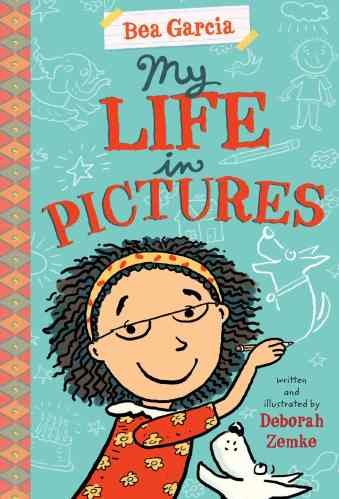 My Life in Pictures (Bea Garcia Book 1)