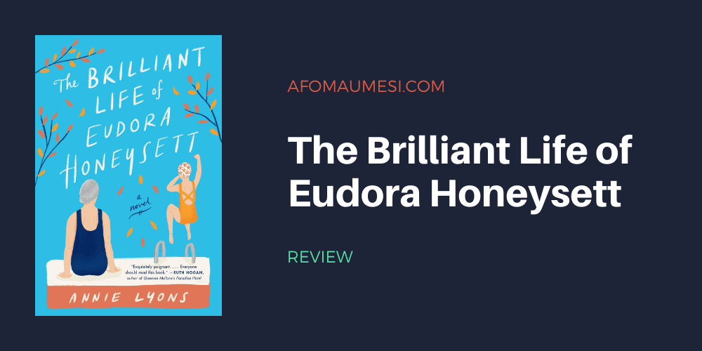 the brilliant life of eudora honeysett - book review