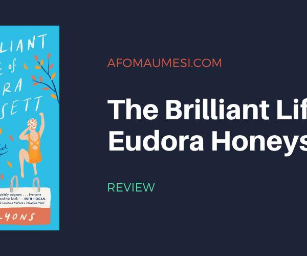 Review | The Brilliant Life of Eudora Honeysett