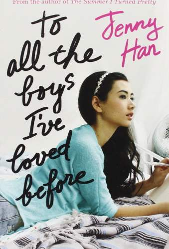 to all the boys i've loved before - best asian ya