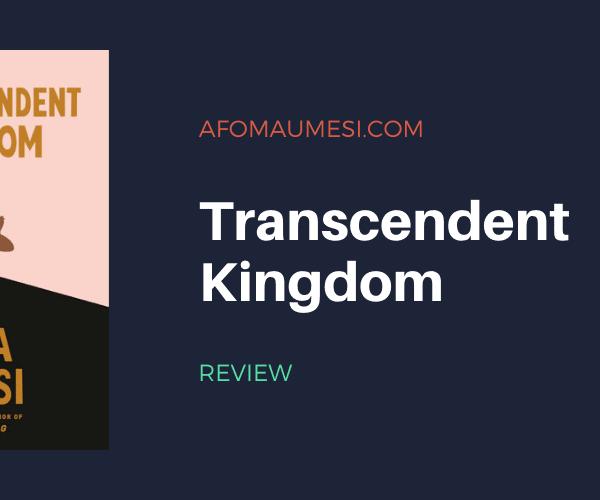 Review | Transcendent Kingdom